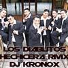 Dj Kronox ft Los Diablitos de Ambato - Hechicera (KNX Special Remix 116Bpm)