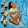 Becky G - Shower (Skiessi Remix) [BUY = FREE DOWNLOAD] Portada del disco