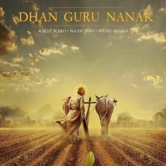 Dhan Guru Nanak - Diljit Singh Dosanjh