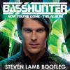Basshunter - Now You're Gone (Steven Lamb Bootleg)