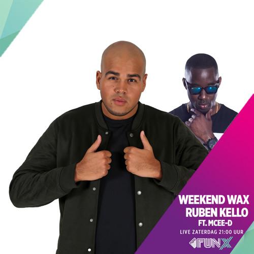 Ruben Kello ft. MCEE-D radio performance FunX Weekend Wax