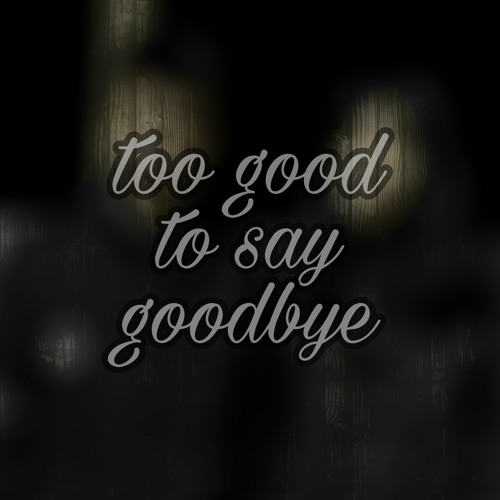 Bruno Mars - Too good to say goodbye (Cover).wav