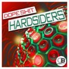 Hardsiders [TRVP Mix] by D0PE SHIT | BUY NOW on all good stores