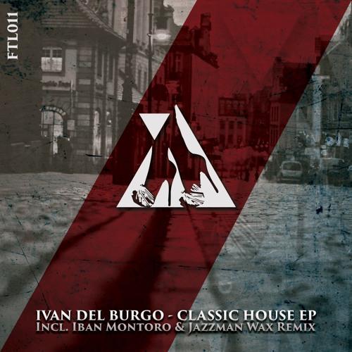 Ivan Del Burgo - Classic House (Iban Montoro & Jazzman Wax Remix) [Preview]