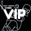 CHIBS - NIGHT TERRORS (CVLO x Filthy Trace V.I.P.) (Accidentally Deleted Track)