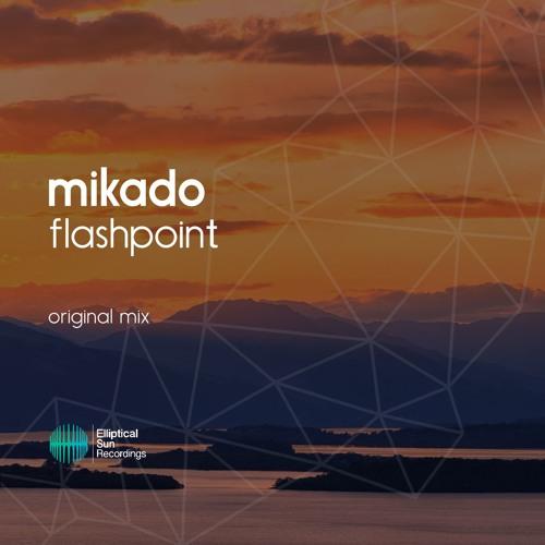 Mikado - Flashpoint ( Original Mix ) OUT NOW
