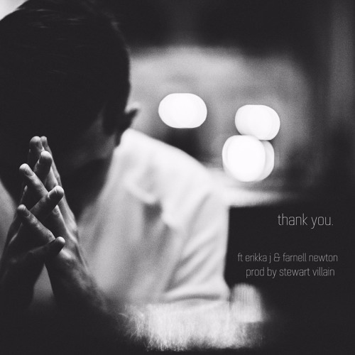 THANK YOU ft Erikka J & Farnell Newton