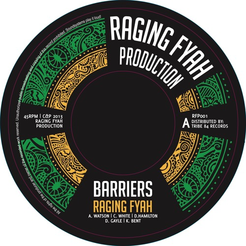 RAGING FYAH - BARRIERS / VIBRONICS - BARRIERS DUB |RFP001|