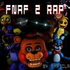 FNAF 2 Rap