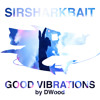 'Good Vibrations' (Progressive, Electro, House Mix) By DWood [Free Download!]