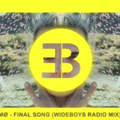 Final Song (Wideboys Radio Edit)