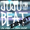Zay Hilfigerrr & Zayion McCall - Juju On That Beat(Zennity Remake) [Mastered]