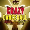 CRAZY DANCEHALL #3 Ep.3 S01 ( DECEMBRE 2016 ) BY DJ KYLOV