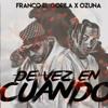 Franco El Gorila - De Vez En Cuando ft. Ozuna - Estreno Exclusivo