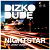 "Dizkodude ft Jenny Jones ""Nightstar"" (Preview)"