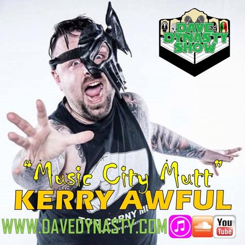 EP012 (w/h Kerry Awful)