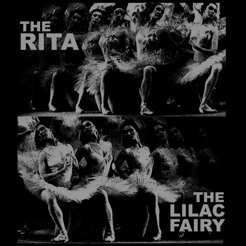 The Rita - The Lilac Fairy 1 Extract (from The Lilac Fairy Double LP)