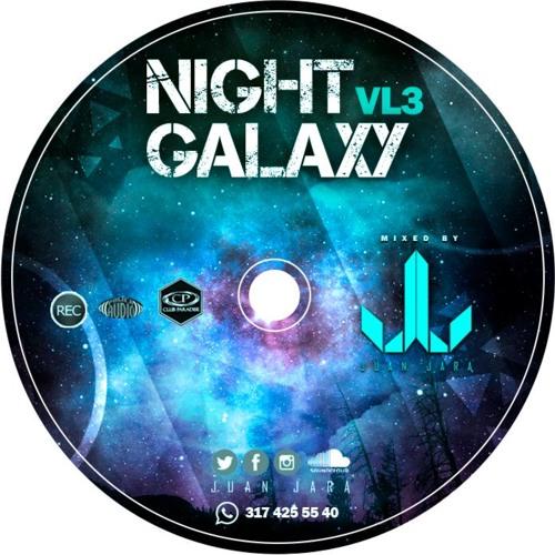 Night Galaxy Vl3 2016 2017 By Juan Jara By Juan Jara