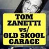 Tom Zanetti vs Old Skool Garage Routine LIVE