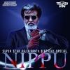 Nippu Ra (Kabali Edit) By Santosh Official.