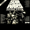 STAR WARS HOLIDAY SPECIAL!