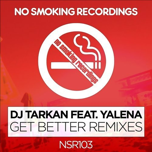 DJ Tarkan - Get Better Eyup Celik Remix