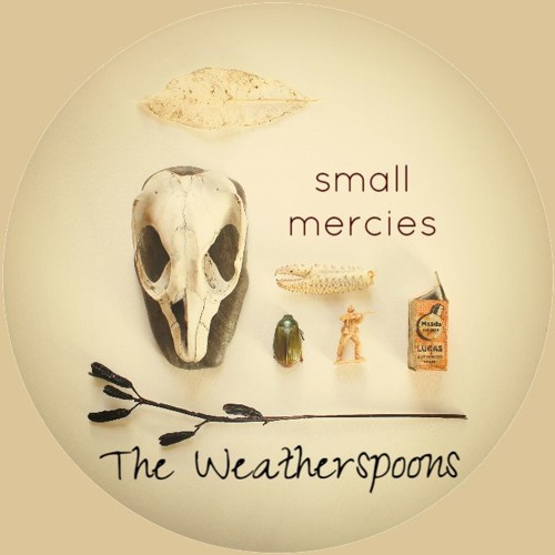 Weatherspoons–Small Mercies