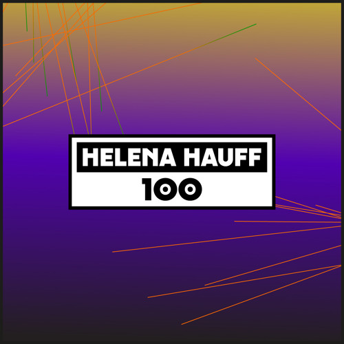 Dekmantel Podcast 100 - Helena Hauff
