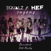 Equalz ft. Hef - Ingang (Boevenbende 'Dibs' Bootleg)