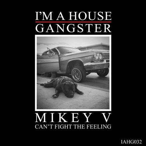 MIKEY V | EVERYBODY FREAKIN | IAHG032