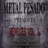 Metal Pesado Feat Gorka2h - Se Te Ven Las Intenciones