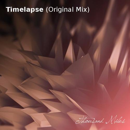 Timelapse (Original Mix) [Free Download]