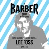 The Barber Shop By Will Clarke 013 (Lee Foss) [Free Download]
