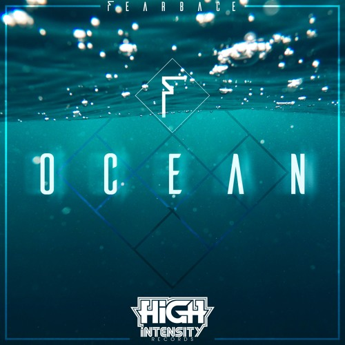 Fearbace - Ocean (Out Now)