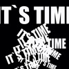 It´s time