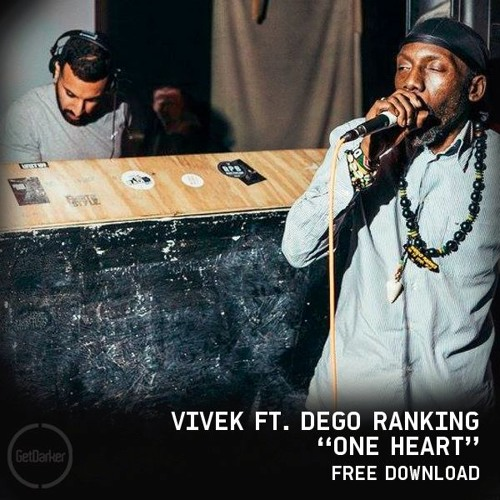 VIVEK - One Heart [ft  Dego Ranking] - Free Download by