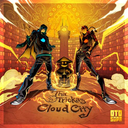 Tha Trickaz - Cloud City