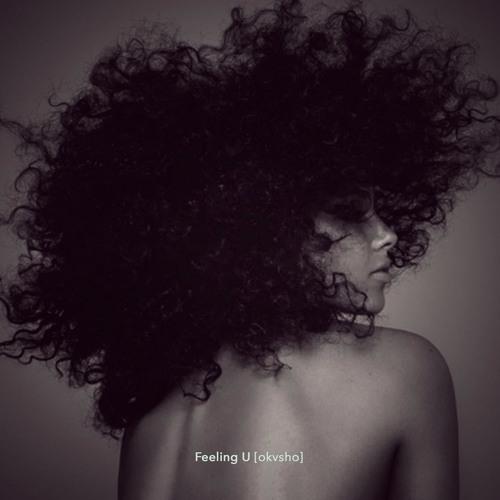 Alicia Keys - Feeling U, Feeling Me (Okvsho Remix)