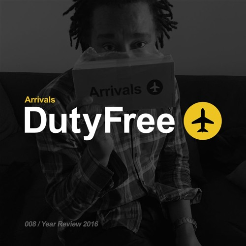 Duty Free Podcast 008 - Year Review 2016
