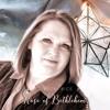 The Rose Of Bethlehem - Becki Bice