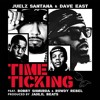 Juelz Santana & Dave East - Time Ticking Feat Bobby Shmurda And Rowdy Rebel