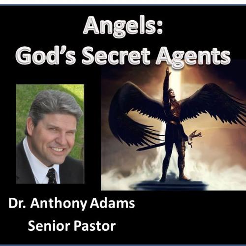 Angels, God's Secret Agents