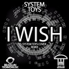BTMFD035 - Infected Mushroom - I Wish (System Toys Cover Remix)