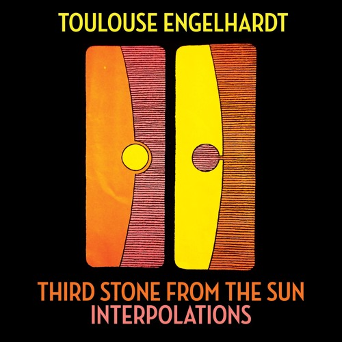 third stone from the sun interpolations by toulouse music