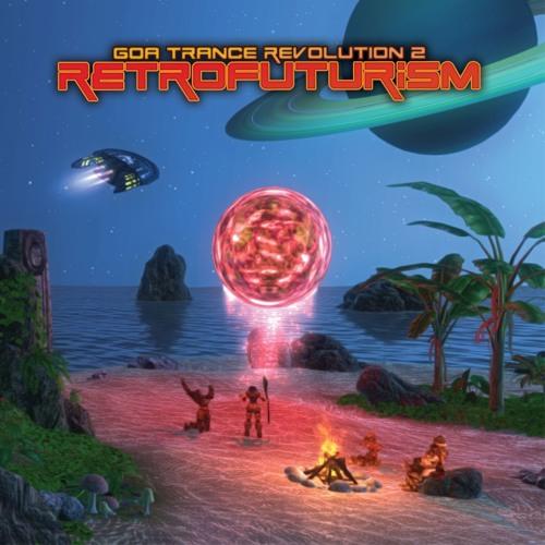 Goa Trance Revolution 2 - Retrofuturism