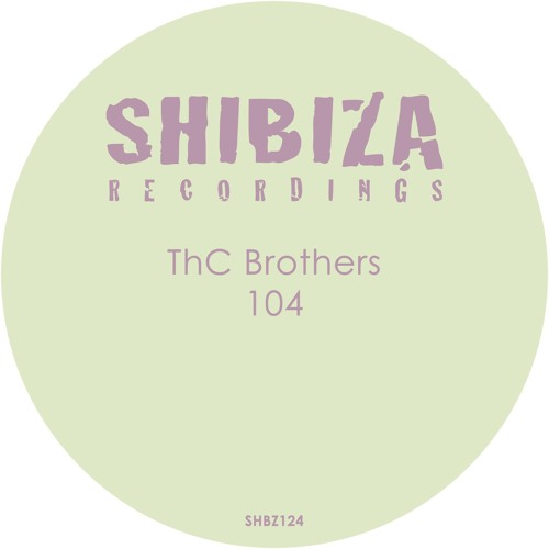ThC Brothers 104(Shibiza Recordings) Dj Mag Russia copy