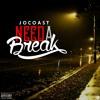 Need A Break Mp3
