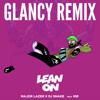 Major Lazer & DJ Snake - Lean On (GLANCY Remix) Portada del disco