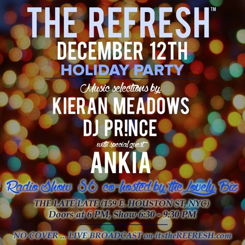 The REFRESH Radio Show # 86 (+ special guest DJ set from Ankia)
