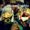 Opa Donny Ft Young Magik - Floyd Mayweather Remix (Prod . By TopFLight) (Freestyle)